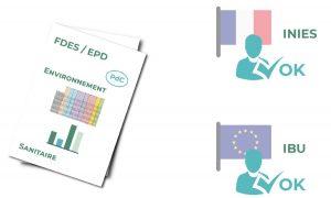 Les FDES peuvent être réalisées pour le programme INIES. Les EPD pour le programme IBU